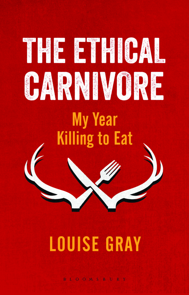 The cover of The Ethical Carnivore published by Bloomsbury September 2016